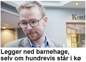 Hundrevis av barn står i barnehagekø i Bergen. Dét ser ikke ut til å bekymre Høyre, som velger å legge ned barnehager i byen. For første gang legges en kommunal barnehage ned.  – Det blir nok ikke den siste, sier Høyres skolebyråd i Bergen Harald Hove (bildet).