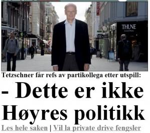 - Privatiser norske fengsler, sier én Høyre-topp. - Nei, nei, nei, de må være offentlige, sier en annen av toppene i samme parti. Det borgerlige kaoset når nye høyder idet vi har 13 dager igjen til stortingsvalget.