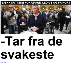 TAR FRA DE SVAKESTE: Finansminister Siv Jensen  (Frp) og resten av regjeringen møter kritikk for statsbudsjettet, der de tar fra de svakeste og gir til de rikeste. Faksimile: Dagbladet.no